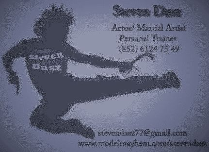 PERSONAL TRAINER - ACTOR - FIGHT CHOREOGRAPHER - SPORT MODEL: STEVEN DASZ , NAME CARD 2011
